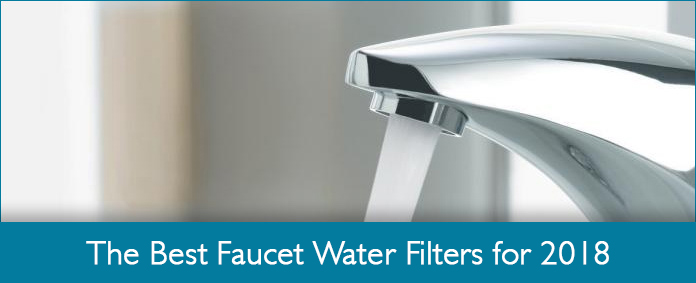 5 Best Faucet Water Filter Reviews - Easy & Clean Water Instantly